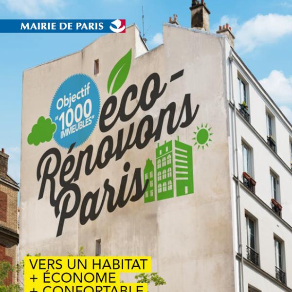 Eco-Rénovons Paris : un dispositif exceptionnel d'une durée de 5 ans !