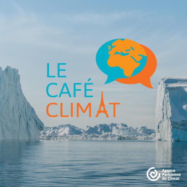 Café Climat - Agence Parisienne du Climat