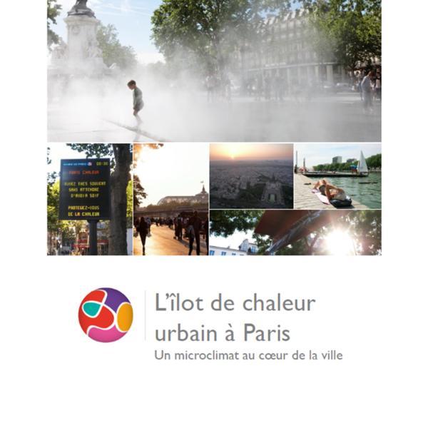 L'îlot de chaleur urbain, un microclimat au cœur de la ville