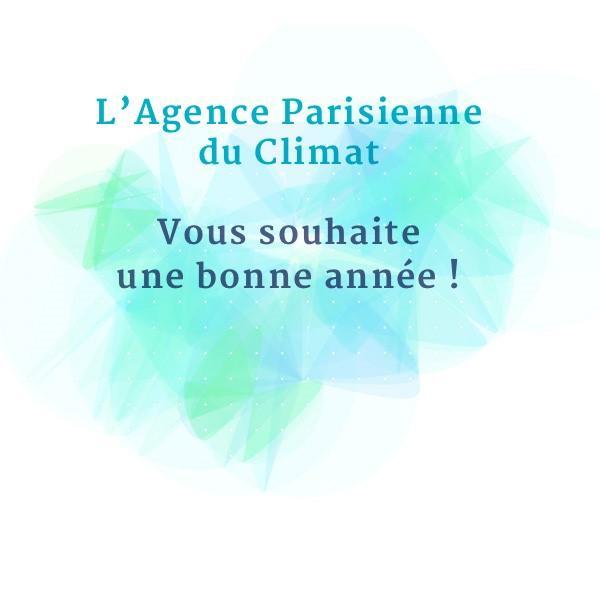 Les vœux 2018 de l'Agence Parisienne du Climat en images ! Accélérer la transition énergétique